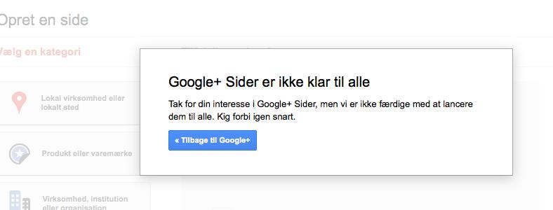 Google+ sider ikke klar til alle